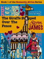 Cover for 'The Giraffe Stepped Over The Fence'