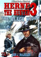 Cover for 'The Black Widow (A Herne the Hunter Western #3)'