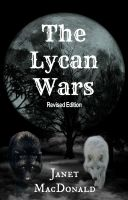Cover for 'The Lycan Wars:Revised Edition'