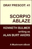 Cover for 'Scorpio Ablaze [Dray Prescot #41]'