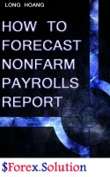 HOW TO FORECAST NONFARM REPORT