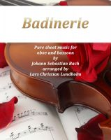 Cover for 'Badinerie Pure sheet music for oboe and bassoon by Johann Sebastian Bach. Duet arranged by Lars Christian Lundholm'