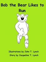 Cover for 'Bob the Bear Likes to Run'