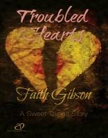 Faith Gibson - Troubled Hearts