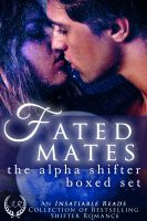 eXcessica Publishing - Fated Mates: The Alpha Shifter Boxed Set