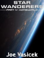 Cover for 'Star Wanderers: Homeworld (Part IV)'