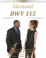 Cover for 'Menuet BWV 115 Pure sheet music duet for oboe and Bb instrument arranged by Lars Christian Lundholm'