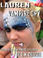 Cover for 'Lauren Vampire Spy (Book 1 of the Ren Vampire Spy Series)'