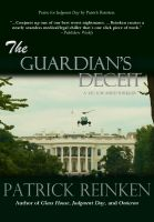Cover for 'The Guardian's Deceit (A Vector Smith Thriller)'