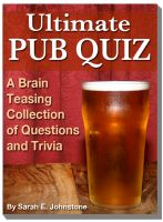 Cover for 'Ultimate Pub Quiz - A Brain Teasing Collection of Trivia Questions and Answers'