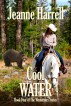 Cool Water (The Westerners, Book 4) by Jeanne Harrell