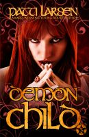 Cover for 'Demon Child (Book Three-Hayle Coven Novels)'
