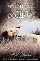 Cover for 'When We Collide'