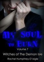 Rachel Humphrey Daigle - My Soul to Burn