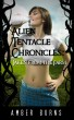 Alien Tentacle Chronicles: Taken From the Farm by Amber Burns
