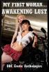My First Woman…Awakening Lust by DRC Erotic Anthologies