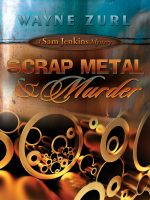 Cover for 'Scrap Metal & Murder'