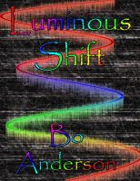 Cover for 'Luminous Shift Part One'