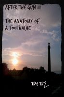 Cover for 'After the Gun III - the anatomy of a toothache'