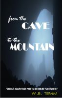 Cover for 'From the cave to the Mountain'