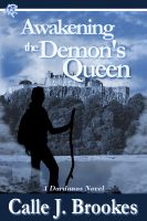 Cover for 'Awakening the Demon's Queen'