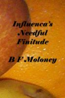 Cover for 'Influenca's Needful Finitude'