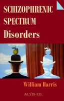 Cover for 'Schizophrenic Spectrum Disorders'