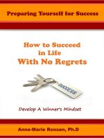 Cover for 'Preparing Yourself for Success:  How to Succeed in Life With No Regrets'