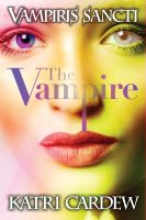 Cover for 'Vampiris Sancti: The Vampire'