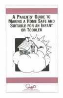 Cover for 'A Parents' Guide to Making a Home Safe and Suitable for an Infant or Toddler'
