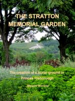 Cover for 'The Stratton Memorial Garden The creation of a burial ground in Princes Risborough'