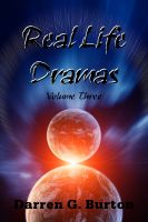 Cover for 'Real Life Dramas: Volume Three'