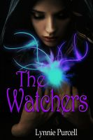 Cover for 'The Watchers (Book 1: The Watchers Series)'