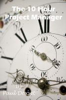 Cover for 'The 10 Hour Project Manager'