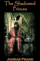 Cover for 'The Shadowed Princes (Lycan Blood 7)'