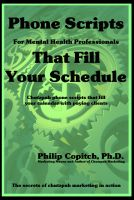 Cover for 'Phone Scripts For Mental Health Professionals That Fill Your Schedule'