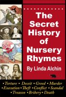 Cover for 'The Secret History of Nursery Rhymes'