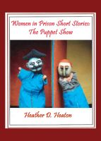 Cover for 'Women-in-Prison Short Stories:  The Puppet Show'