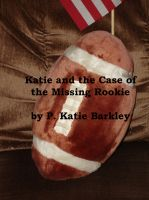 Cover for 'Katie and the Case of the Missing Rookie'