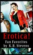 Erotica!  Fan Favorites by K.B. Stevens by K.B. Stevens