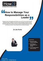 Cover for 'How to Manage Your Responsibilities as a Leader'