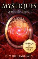 Kim Richardson - Mystiques,Tome 1 : Le septième sens (UN APERÇU DU LIVRE)
