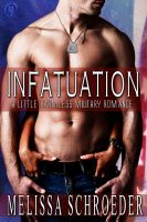 Cover for 'Infatuation: A Little Harmless Military Romance'