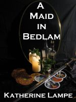 Cover for 'A Maid in Bedlam'