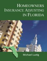 Cover for 'Homeowners Insurance Adjusting in Florida'