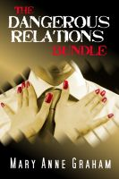 Cover for 'The Dangerous Relations Bundle'