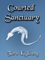 Cover for 'Courted Sanctuary'