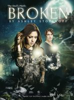 Cover for 'The Soul's Mark: BROKEN (The Soul's Mark, #3)'