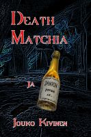 Cover for 'Deathmatchia ja Janxin ponua'