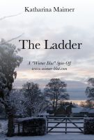 Cover for 'The Ladder (A Wiener Blut Short Story)'